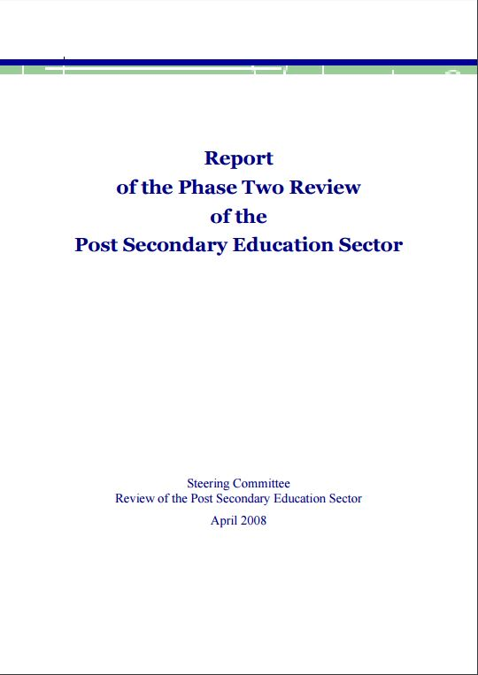 Report of the Phase Two Review of the Post Secondary Education Sector